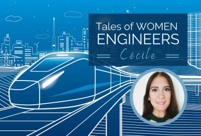 Tales of Women: Cécile, Project Manager für einen Zulieferer der Bahnindustrie
